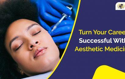Aesthetic Medicine career